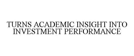 TURNS ACADEMIC INSIGHT INTO INVESTMENT PERFORMANCE