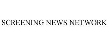 SCREENING NEWS NETWORK