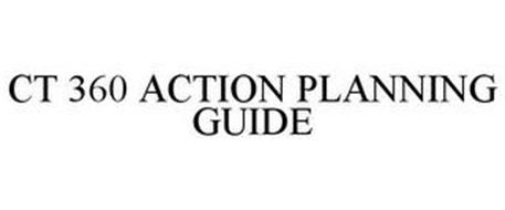 CT 360 ACTION PLANNING GUIDE