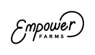 EMPOWER FARMS