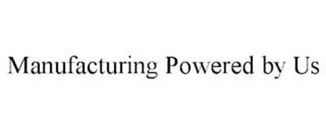 MANUFACTURING POWERED BY US