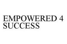 EMPOWERED 4 SUCCESS