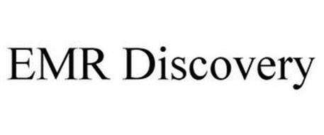 EMR DISCOVERY