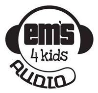 EM'S 4 KIDS AUDIO