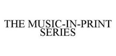 THE MUSIC-IN-PRINT SERIES