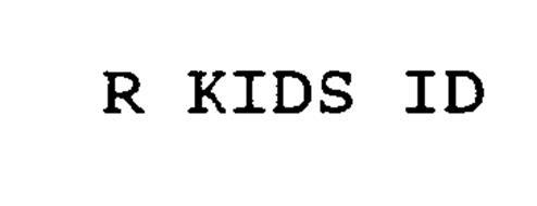 R KIDS ID