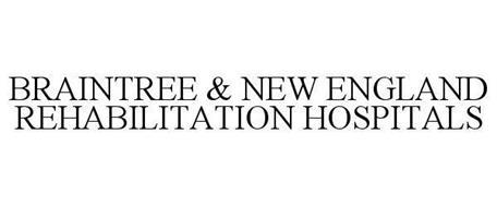 BRAINTREE & NEW ENGLAND REHABILITATION HOSPITALS
