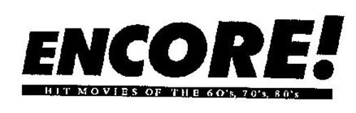 ENCORE! HIT MOVIES OF THE 60'S, 70'S, 80'S