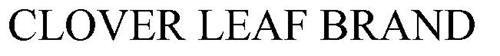 CLOVER LEAF BRAND
