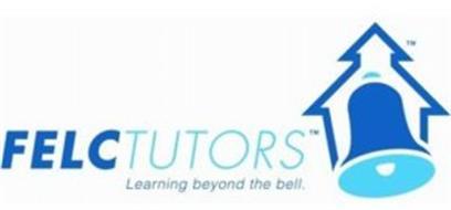 FELC TUTORS LEARNING BEYOND THE BELL