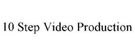 10 STEP VIDEO PRODUCTION