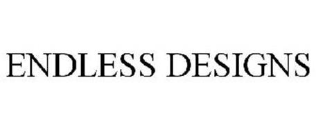 ENDLESS DESIGNS