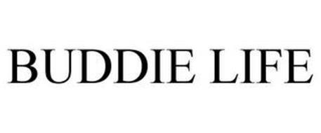 BUDDIE LIFE