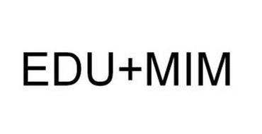 EDU+MIM