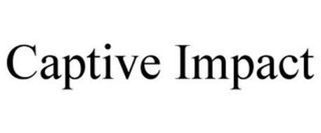 CAPTIVE IMPACT