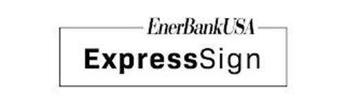 ENERBANKUSA EXPRESSSIGN