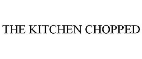 THE KITCHEN CHOPPED