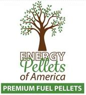 ENERGY PELLETS OF AMERICA PREMIUM FUEL PELLETS