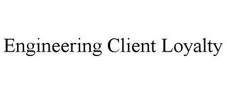ENGINEERING CLIENT LOYALTY