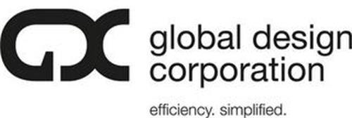 GDC GLOBAL DESIGN CORPORATION EFFICIENCY. SIMPLIFIED.