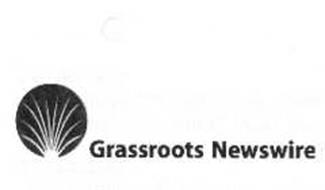 GRASSROOTS NEWSWIRE