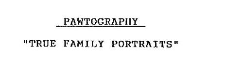 "PAWTOGRAPHY ""TRUE FAMILY PORTRAITS"""