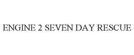 ENGINE 2 SEVEN DAY RESCUE