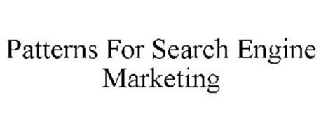 PATTERNS FOR SEARCH ENGINE MARKETING