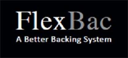 FLEXBAC A BETTER BACKING SYSTEM