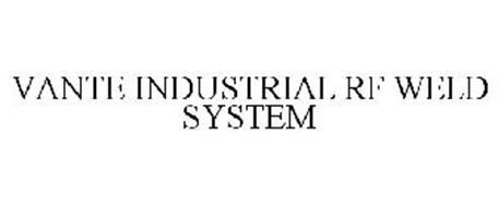 VANTE INDUSTRIAL RF WELD SYSTEM