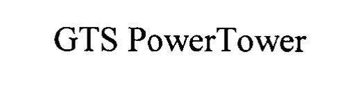 GTS POWERTOWER