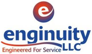 E ENGINUITY LLC ENGINEERED FOR SERVICE
