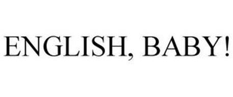 ENGLISH, BABY!