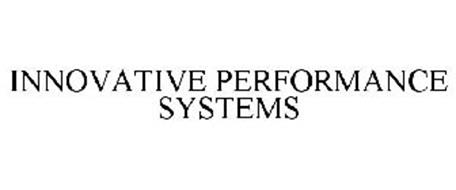 INNOVATIVE PERFORMANCE SYSTEMS