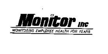 MONITOR INC MONITORING EMPLOYEE HEALTH FOR YEARS