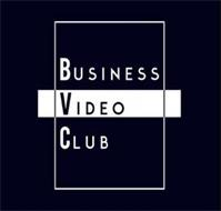 BUSINESS VIDEO CLUB