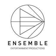 ENSEMBLE ENTERTAINMENT PRODUCTIONS