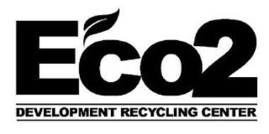 ECO2 DEVELOPMENT RECYCLING CENTER