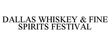 DALLAS WHISKEY & FINE SPIRITS FESTIVAL
