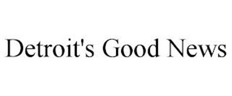 DETROIT'S GOOD NEWS
