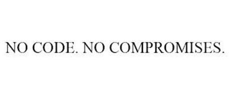 NO CODE. NO COMPROMISES.