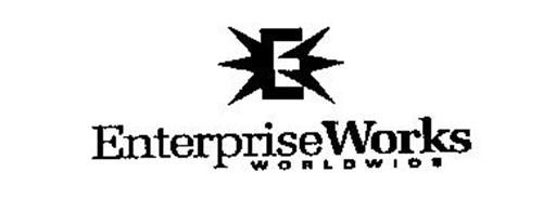 ENTERPRISEWORKS WORLDWIDE E
