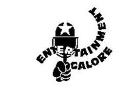 ENTERTAINMENT GALORE