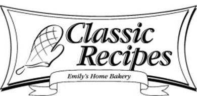 CLASSIC RECIPES EMILY'S HOME BAKERY
