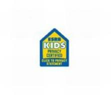 ESRB KIDS PRIVACY CERTIFIED CLICK TO PRIVACY STATEMENT
