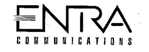 ENTRA COMMUNICATIONS