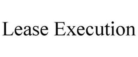 LEASE EXECUTION