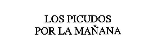 LOS PICUDOS POR LA MANANA