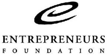 E ENTREPRENEURS FOUNDATION