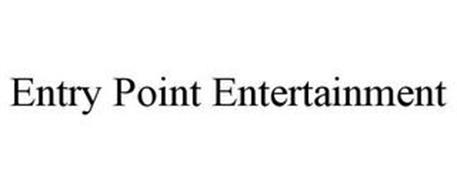 ENTRY POINT ENTERTAINMENT